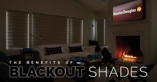 The Benefits of Blackout Shades